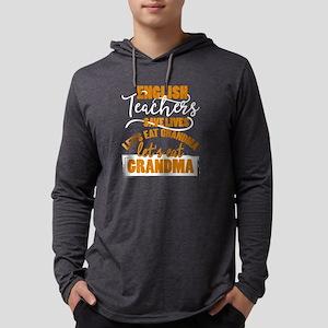 English Teachers Save Lives T Long Sleeve T-Shirt