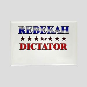 REBEKAH for dictator Rectangle Magnet