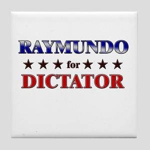 RAYMUNDO for dictator Tile Coaster