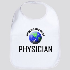 World's Greatest PHYSICIAN Bib