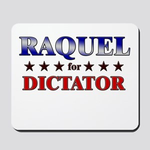 RAQUEL for dictator Mousepad
