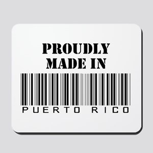 made in Puerto Rico Mousepad