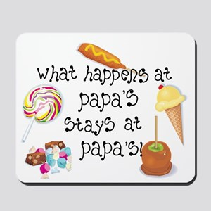 What Happens at Papa's... Mousepad