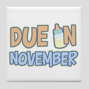 Due In November Boy Tile Coaster