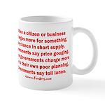 Price gouging toll lanes Mug