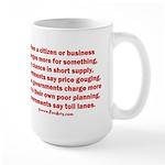 Price gouging toll lanes Large Mug
