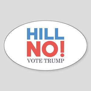 HILL NO Sticker (Oval)