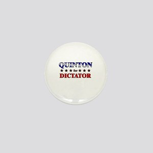 QUINTON for dictator Mini Button