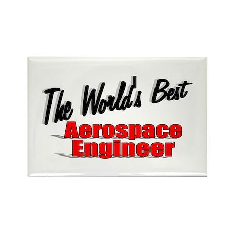 """The World's Best Aerospace Engineer"" Rectangle Ma"