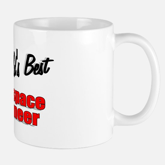 """The World's Best Aerospace Engineer"" Mug"