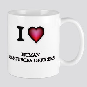 I love Human Resources Officers Mugs