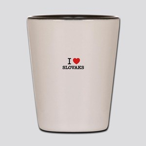 I Love SLOVAKS Shot Glass