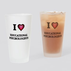 I love Educational Psychologists Drinking Glass
