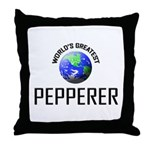 World's Greatest PEPPERER Throw Pillow