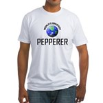 World's Greatest PEPPERER Fitted T-Shirt