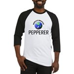 World's Greatest PEPPERER Baseball Jersey