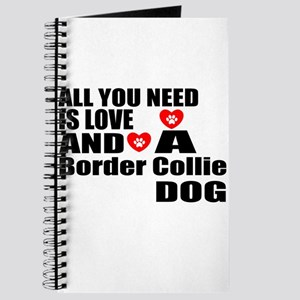 All You Need Is Love Border Collie Dog Journal