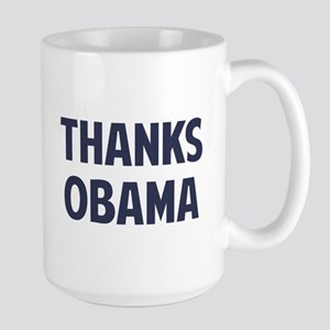 Thanks Barack Obama Mugs