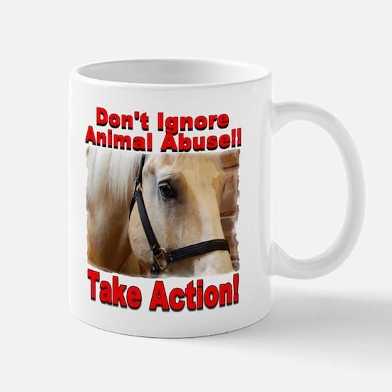 Don't ignore animal abuse... 2-sided Mug