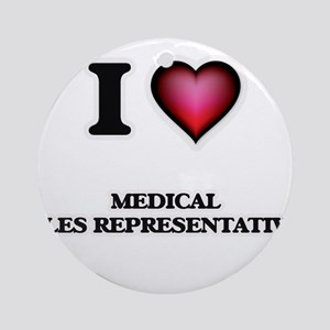 I love Medical Sales Representative Round Ornament