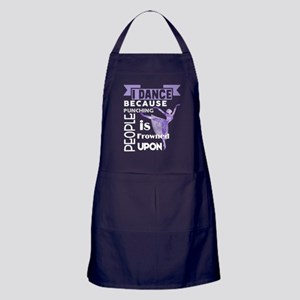 I Dance Because I Don't Punch People Apron (dark)