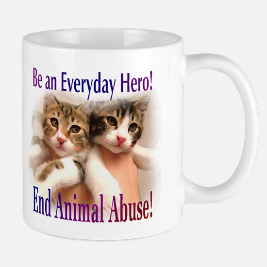 Be an Everyday Hero... 2-sided Mug