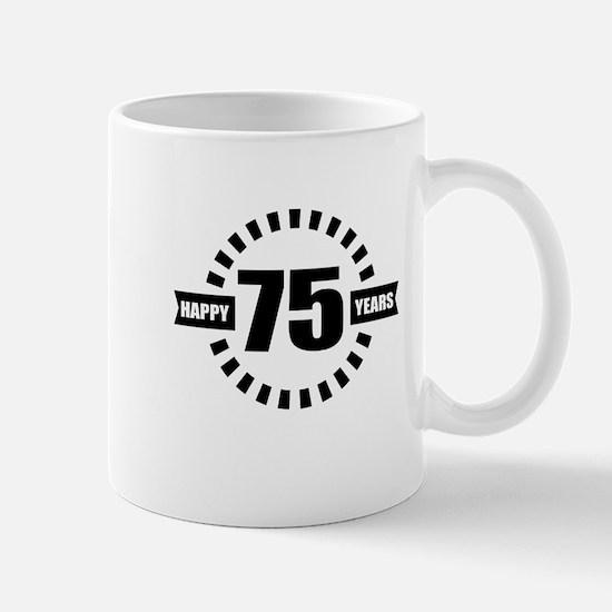 Happy 75 Years Birthday Designs Mug