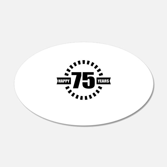 Happy 75 Years Birthday Desi Wall Decal