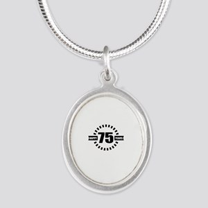Happy 75 Years Birthday Desig Silver Oval Necklace