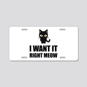 Right Meow Aluminum License Plate