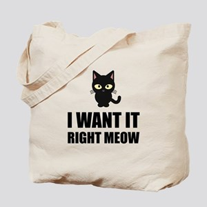 Right Meow Tote Bag