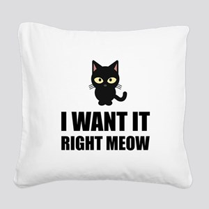 Right Meow Square Canvas Pillow