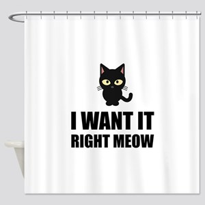 Right Meow Shower Curtain