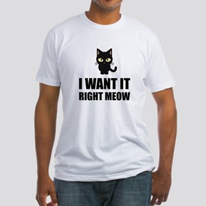 Right Meow T-Shirt