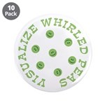 "Visualize Whirled Peas 3.5"" Button (10 pack)"