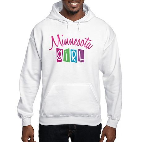 MINNESOTA GIRL! Hooded Sweatshirt