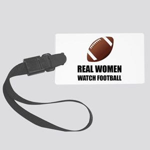 Real Women Watch Football Luggage Tag