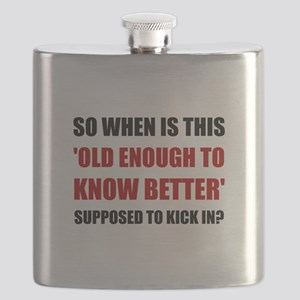 Old Enough To Know Better Flask