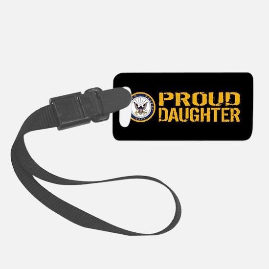 U.S. Navy: Proud Daughter (Black Luggage Tag