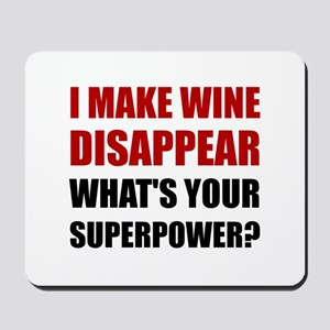 Wine Disappear Superpower Mousepad