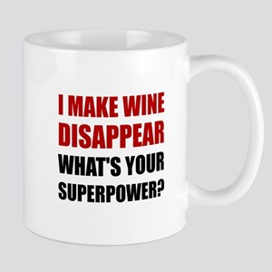 Wine Disappear Superpower Mugs