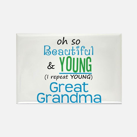 Beautiful and Young Great Grandma Rectangle Magnet