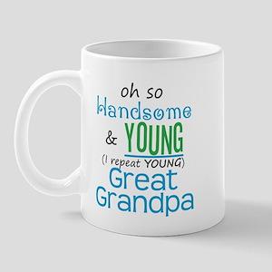 Handsome and Young Great Grandpa Mug