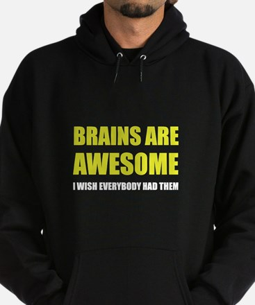 Brains Are Awesome Hoodie