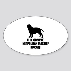I Love Neapolitan Mastiff Dog Sticker (Oval)