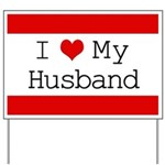 I Heart My Husband Yard Sign