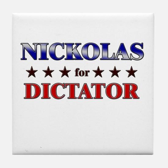 NICKOLAS for dictator Tile Coaster