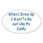Just Like Zaidy Oval Sticker
