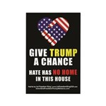 """Give Trump A Chance""Refrigerator Magnet"