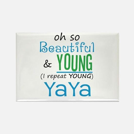 Beautiful and Young YaYa Rectangle Magnet